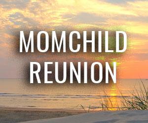 MomChild Reunion, Paige W. Lee